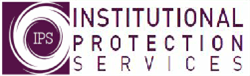 Institutional Protection Services