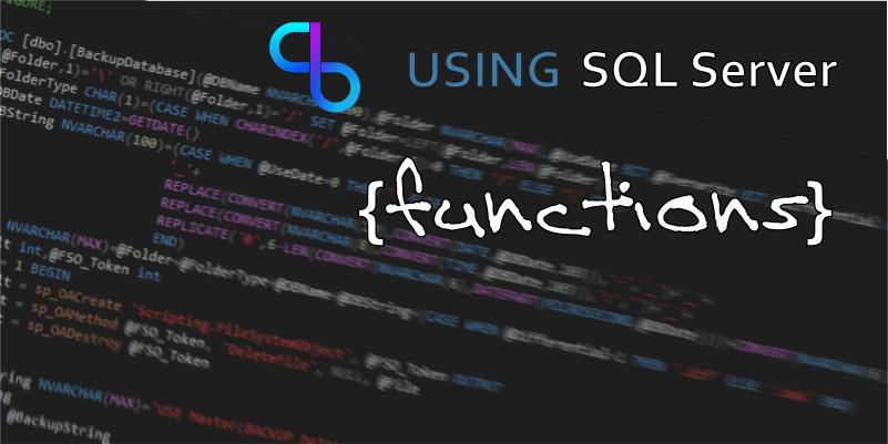 Using SQL Server Functions